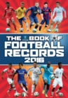 Image for The Vision book of football records 2016