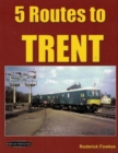 Image for 5 routes to Trent