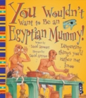 Image for You wouldn't want to be an Egyptian mummy!  : disgusting things you'd rather not know