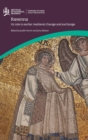 Image for Ravenna  : its role in earlier medieval change and exchange