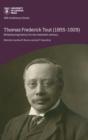 Image for Thomas Frederick Tout (1855-1929)  : refashioning history for the twentieth century