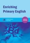 Image for Enriching primary English