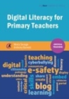 Image for Digital literacy for primary teachers