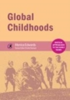 Image for Global childhoods