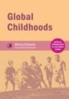 Image for Global childhoods