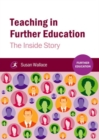 Image for Teaching in further education  : the inside story