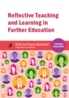 Image for Reflective teaching and learning in further education