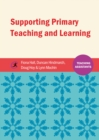 Image for Supporting primary teaching and learning