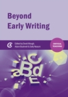 Image for Beyond early writing