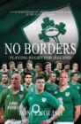 Image for No borders  : playing rugby for Ireland