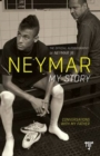 Image for Neymar: My Story : Conversations with My Father