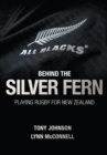 Image for Behind the silver fern