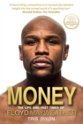 Image for Money  : the life and fast times of Floyd Mayweather