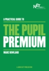 Image for A practical guide to the pupil premium