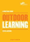 Image for A Practical Guide: Outdoor Learning