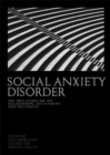 Image for Social anxiety disorder  : recognition, assessment and treatment