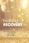 Image for Enabling recovery  : the principles and practice of rehabilitation psychiatry