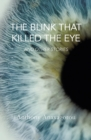 Image for The blink that killed the eye