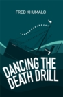 Image for Dancing the death drill