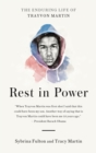 Image for Rest in power  : the enduring life of Trayvon Martin