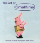 Image for The Art of Smallfilms : The Work of Oliver Postgate & Peter Firmin