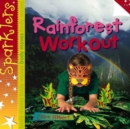 Image for Rainforest workout