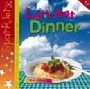 Image for Let's eat dinner
