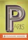 Image for Paris For Pleasure-seekers : A Guide to the Usual and Unusual