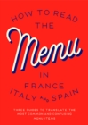 Image for How To Read The Menu In France, Italy And Spain