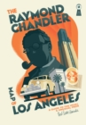 Image for The Raymond Chandler Map Of Los Angeles