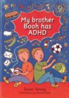 Image for My brother Booh has ADHD