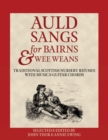 Image for Auld Sangs for Bairns & Wee Weans : Traditional Scottish Nursery Rhymes with Music and Guitar Chords