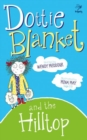 Image for Dottie Blanket and the hilltop