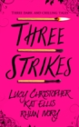 Image for Three strikes.