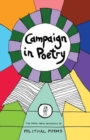 Image for Campaign in poetry  : the Emma Press anthology of political poems