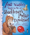 Image for You wouldn't want to be on Shackleton's polar expedition