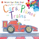 Image for It's fun to draw cars, planes and trains