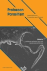 Image for Protozoan parasitism  : from omics to prevention and control