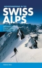 Image for Mountaineering in the Swiss Alps  : high peaks and classic climbs in Switzerland