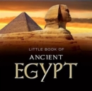 Image for Little Book of Ancient Egypt