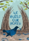 Image for We build our homes