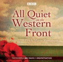 Image for All quiet on the western front  : a BBC radio drama