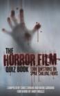 Image for The Horror Film Quiz Book