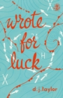 Image for Wrote for luck