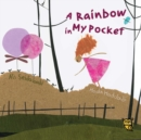 Image for A rainbow in my pocket