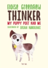 Image for Thinker  : my puppy poet and me