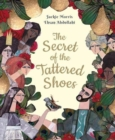 Image for The secret of the tattered shoes
