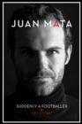 Image for Juan Mata  : suddenly a footballer