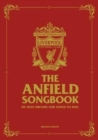 Image for The Anfield Songbook : We Have Dreams And Songs To Sing - Updated Edition