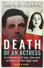 Image for Death of an Actress : A true story of sex, lies and murder on the high seas